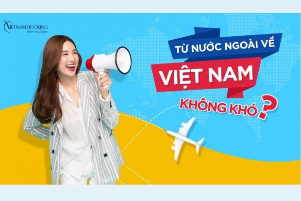 Từ nước ngoài về Việt Nam không khó trong mùa dịch này