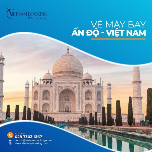 Vé máy bay từ Ấn Độ về Việt Nam   Cập nhật lịch bay tháng 7
