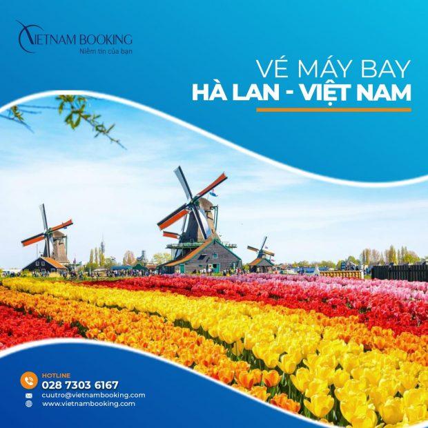 Vé máy bay từ Hà Lan về Việt Nam | Lịch bay mới cập nhật