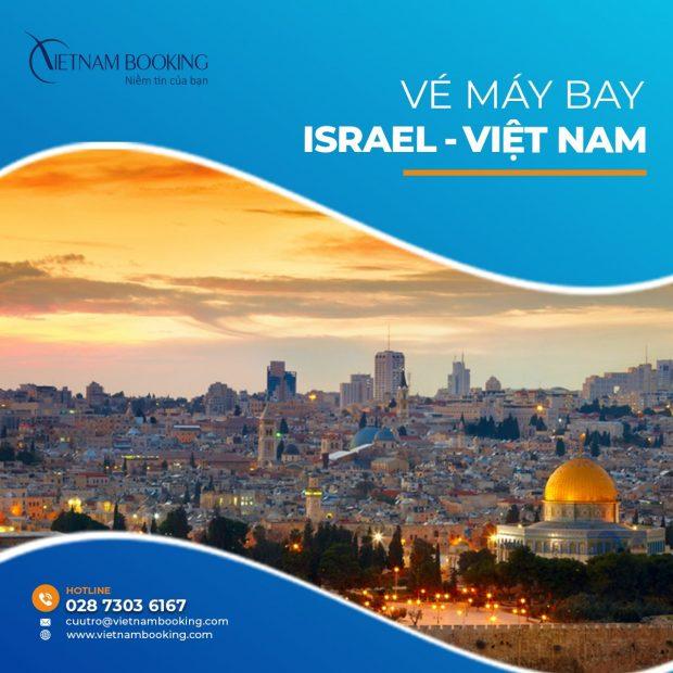 Cập nhật vé máy bay từ Israel về Việt Nam mới nhất