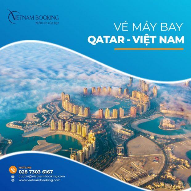 Vé máy bay từ Qatar về Việt Nam được cập nhật mới nhất