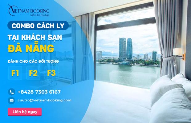 [HOT] Dịch vụ khách sạn cách ly dành cho F1 F2 F3 tại Đà Nẵng